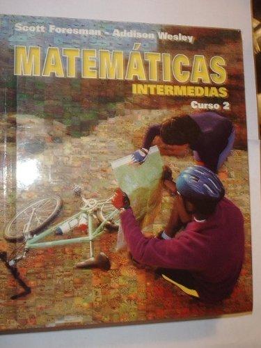 9780201363548: Matematicas Intermedias: Course 2: Grade 7 (Spanish Edition)