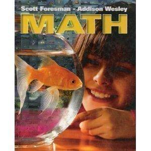 Scott Foresman Addison Wesley : Math : Grade 4 [critical/practical Study, Educational Textbook...