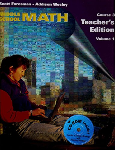 9780201364163: Middle School Math Course 3 Volumes 1 and 2 Scott Foresman Addison Wesley Teacher's Editions 1999
