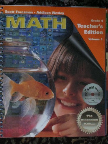9780201364255: Scott Foresman - Addison Wesley: Math (Grade 4) Teacher's Edition (Volume 1)