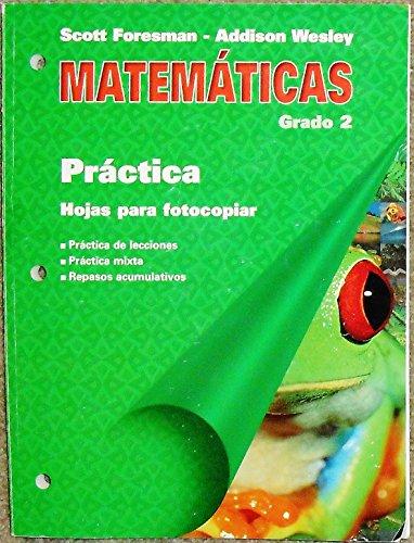 Mathematicas Grado 2 (Practica- Hojas para fotocopiar): Scott Foresman-addison wesley