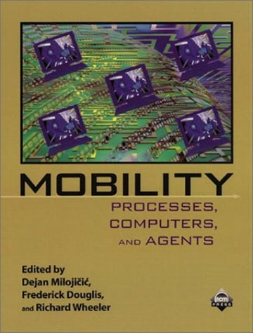 9780201379280: Mobility: Processes, Computers, and Agents