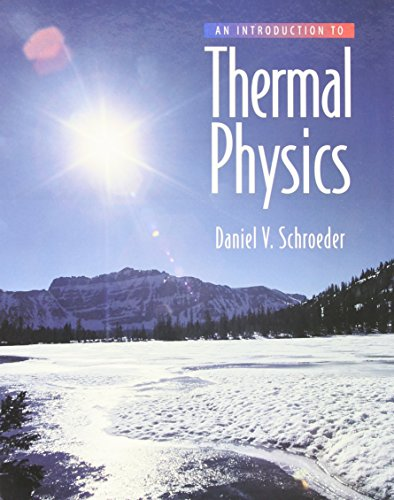 Introduction to Thermal Physics: Schroeder, Daniel V.