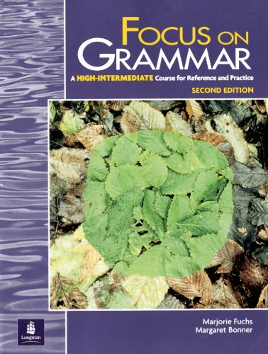 9780201383010: Focus on Grammar, Second Edition (Student Book, High-Intermediate Level)