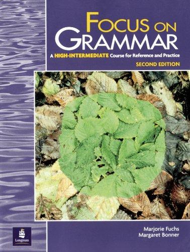 9780201383010: Focus on Grammar, Second Edition (Student Book, High-Intermediate Level)
