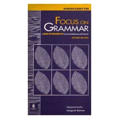 9780201383041: Focus on Grammar: High-intermediate Audio Cassettes: A High Intermediate Course for Reference and Practice