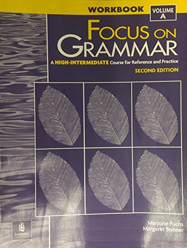 9780201383072: Focus on Grammar High- Intermediate Workbook Vol A