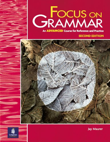 9780201383096: Focus on Grammar, Second Edition (Student Book, Advanced Level)