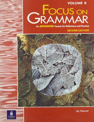 9780201383119: Split Student Book Vol. B, Advanced Level, Focus on Grammar