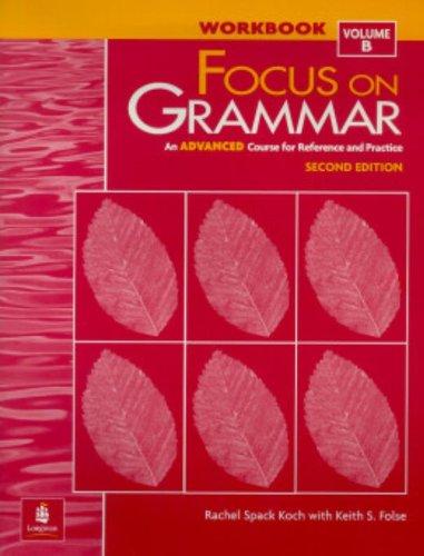 9780201383164: Focus on Grammar Advd Work Book-PR: Vol B