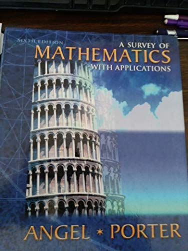 9780201384079: A Survey of Mathematics with Applications (6th Edition)