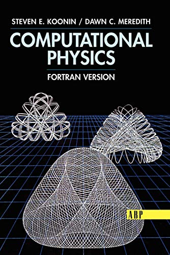 9780201386233: Computational Physics: Fortran Version