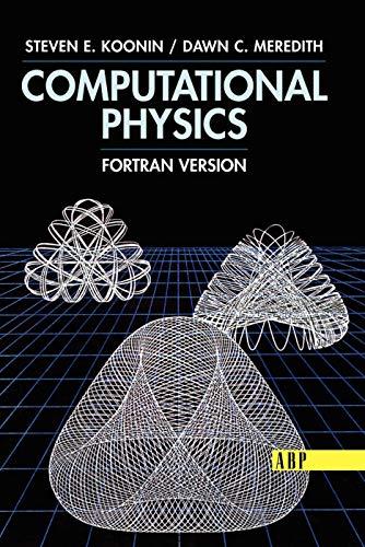 9780201386233: Computational Physics: Fortran Version