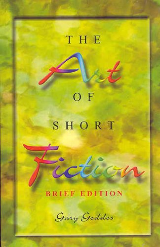 9780201396171: Art of Short Fiction, The, Brief Edition
