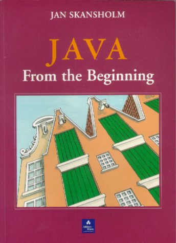 9780201398120: Java from the Beginning (International Computer Science Series)
