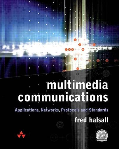 Multimedia Communications 9780201398182 Multimedia Communications by Fred Halsall addresses the main subject areas associated with multimedia communications (applications, netw