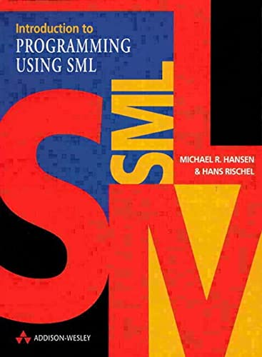 9780201398205: Introduction to Programming using SML (International Computer Science Series)