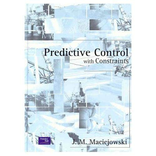 9780201398236: Predictive Control with Constraints