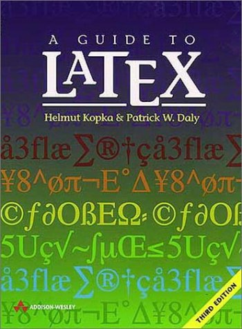 9780201398250: A Guide to LATEX: Document Preparation for Beginners and Advanced Users (3rd Edition)