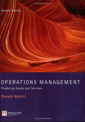Operations Management: Producing Goods & Services (0201398494) by Waters, Donald
