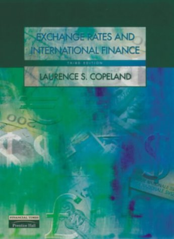 Exchange Rates and International Finance (3rd Edition): Copeland, Laurence
