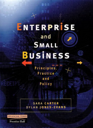 9780201398526: Enterprise and Small Business: Principles, Practice and Policy