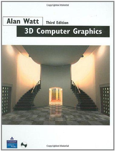 3D Computer Graphics (3rd Edition): Alan Watt
