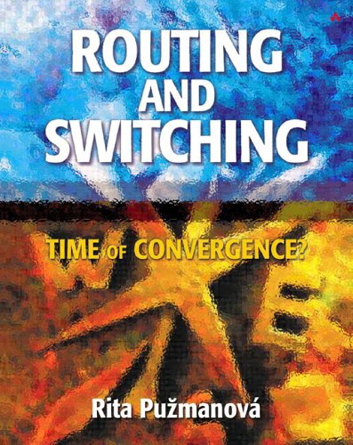 9780201398618: Routing and Switching: Time of Convergence?