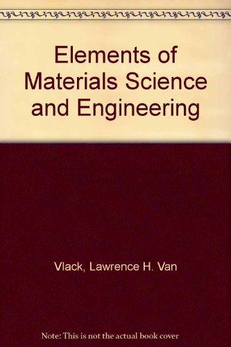 9780201400144: Elements of Materials Science and Engineering