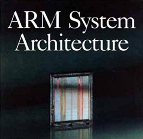 9780201403527: ARM System Architecture