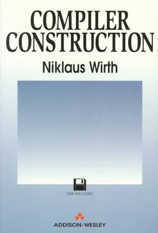 9780201403534: Compiler Construction (International Computer Science Series)