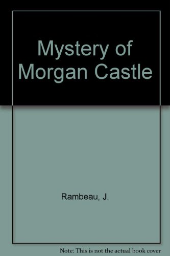 9780201404012: Mystery of Morgan Castle