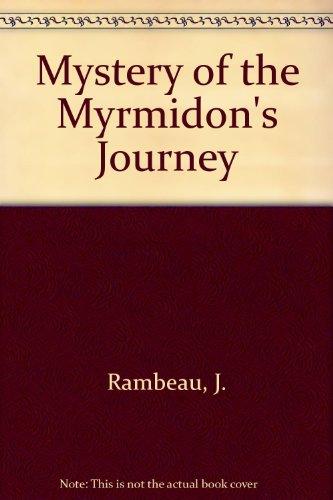 9780201404081: Mystery of the Myrmidon's Journey
