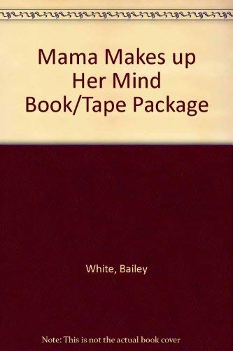 9780201406573: Mama Makes Up Her Mind Book/tape Package