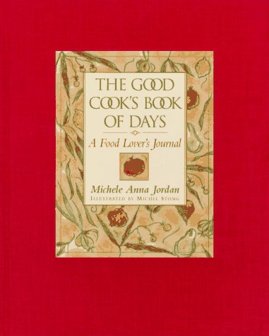 9780201406597: Good Cook's Book Of Days: A Food Lover's Journal
