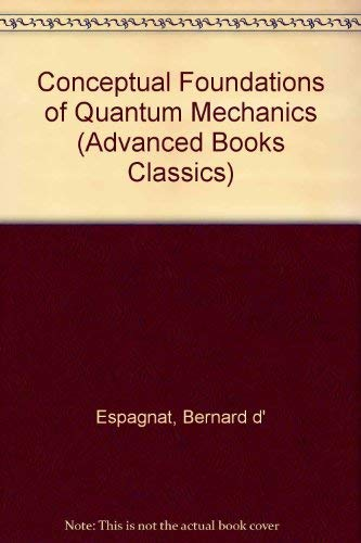 9780201406849: Conceptual Foundations of Quantum Mechanics (Advanced Books Classics)
