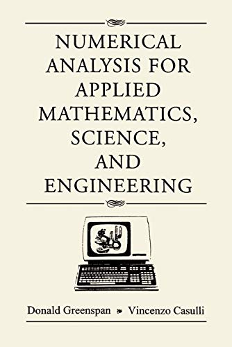 9780201406924: Numerical Analysis for Applied Mathematics, Science, and Engineering