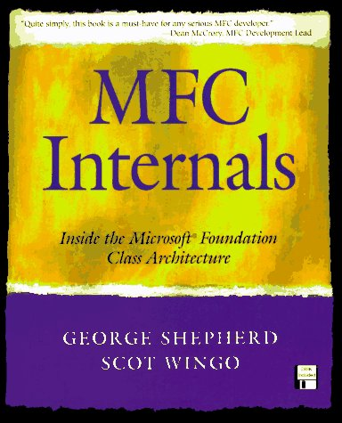 9780201407211: MFC Internals: Inside the Microsoft(c) Foundation Class Architecture