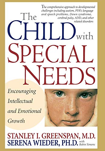 9780201407266: The Child With Special Needs: Encouraging Intellectual and Emotional Growth