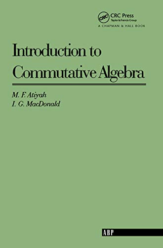 9780201407518: Introduction To Commutative Algebra (on Demand) (Addison-Wesley Series in Mathematics)