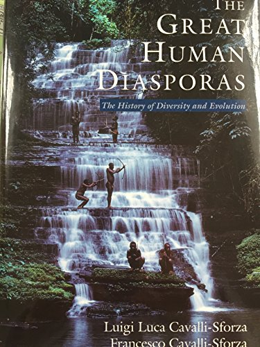 9780201407556: The Great Human Diasporas: The History of Diversity and Evolution
