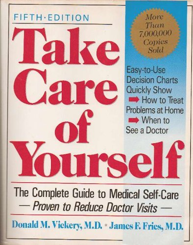 Take Care of Yourself, The Guide to health and Medical Self-Care