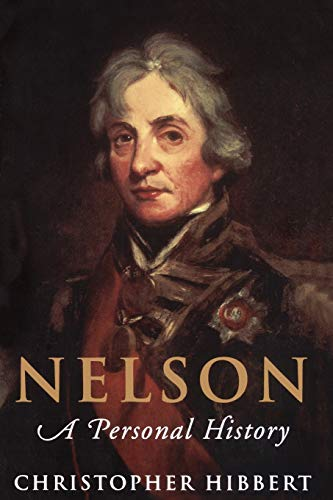 Nelson: A Personal History: Hibbert, Christopher