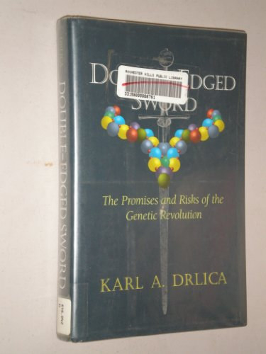 9780201408386: Doubled-edged Sword: The Promises And Risks Of The Genetics Revolution (Helix Books)