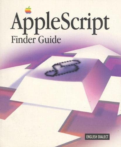 9780201409109: AppleScript Finder Guide: English Dialect