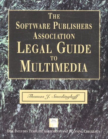9780201409314: The Software Publishers Association Legal Guide to Multimedia