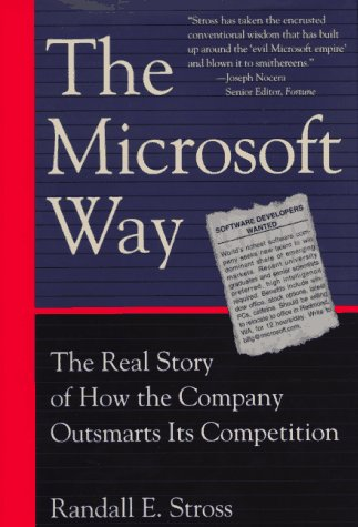 9780201409499: The Microsoft Way: The Real Story Of How The Company Outsmarts Its Competition