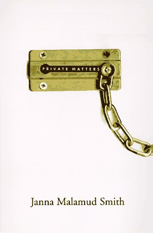 9780201409734: Private Matters: In Defense Of The Personal Life
