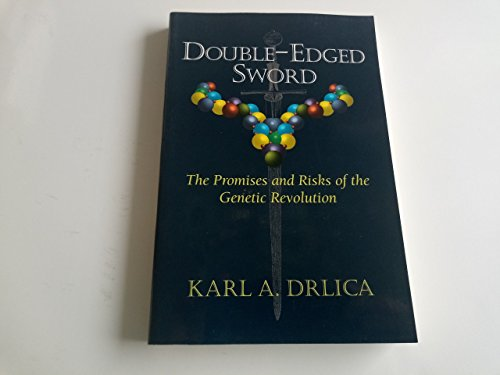 9780201409826: Double-edged Sword: The Promises And Risks Of The Genetic Revolution