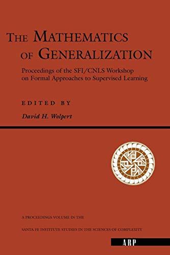 9780201409833: The Mathematics Of Generalization (Santa Fe Institute Series)